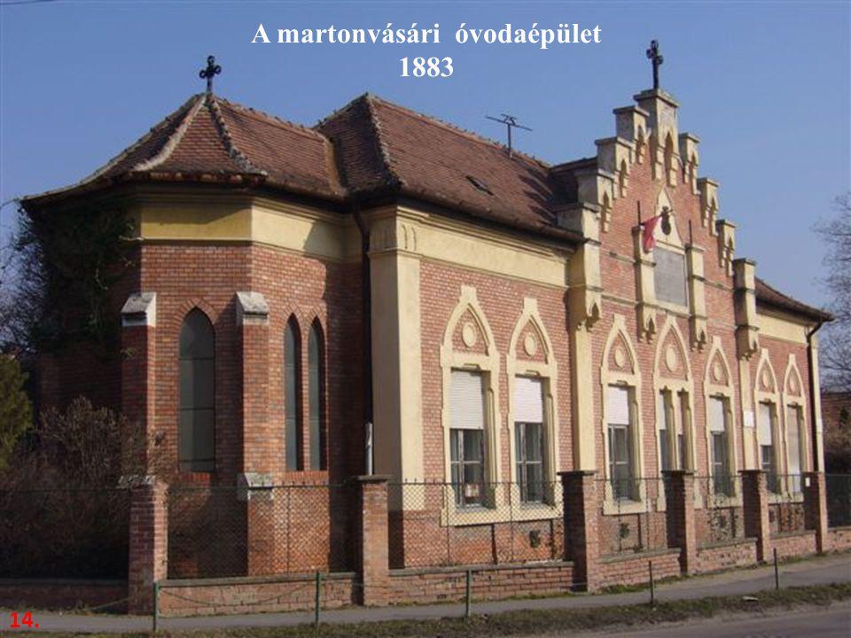 A martonvásári óvodaépület 1883 14.