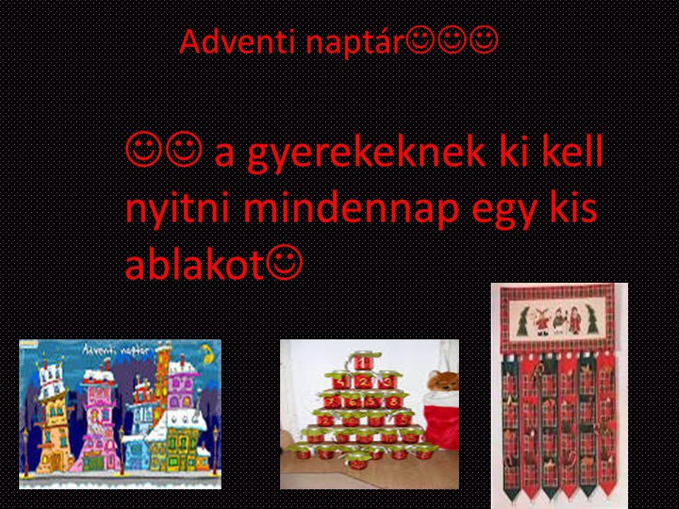 Adventi naptár a gyerekeknek ki kell nyitni mindennap egy kis ablakot