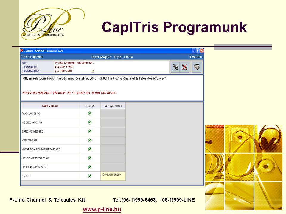 CapITris Programunk P-Line Channel & Telesales Kft. Tel:(06-1)999-5463; (06-1)999-LINE www.p-line.hu