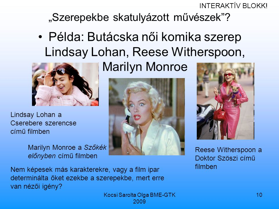 """Kocsi Sarolta Olga BME-GTK 2009 10 """"Szerepekbe skatulyázott művészek ."""