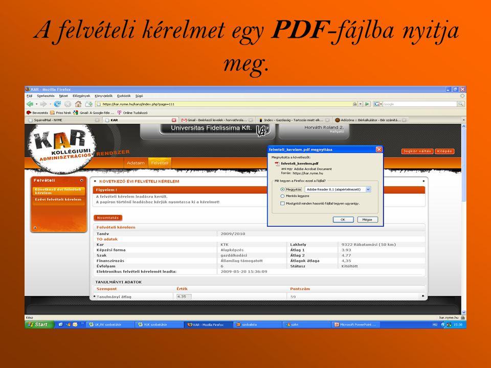 A felvételi kérelmet egy PDF -fájlba nyitja meg.