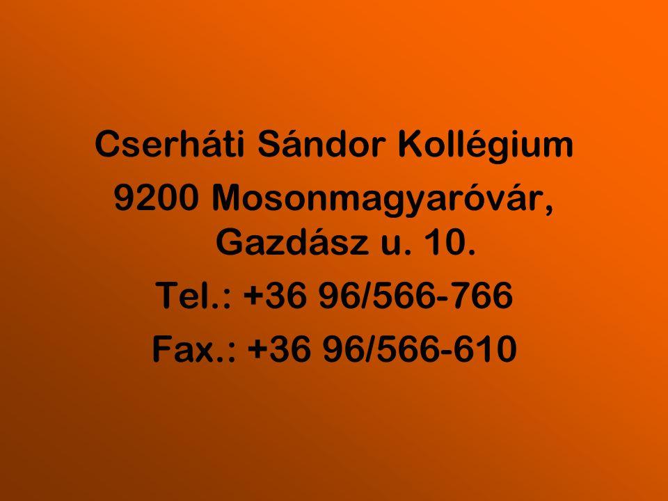 Cserháti Sándor Kollégium 9200 Mosonmagyaróvár, Gazdász u.