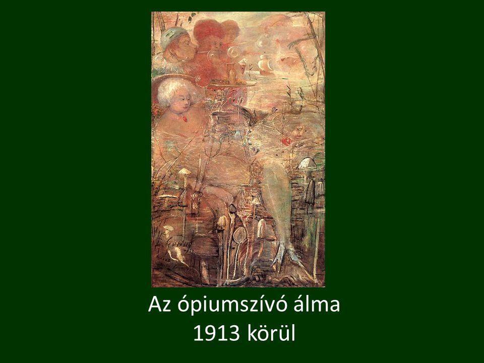 Az ópiumszívó álma 1913 körül
