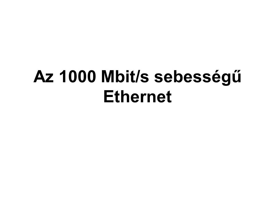 Az 1000 Mbit/s sebességű Ethernet