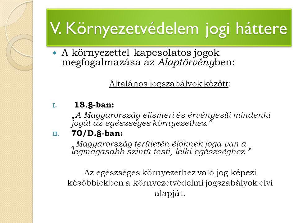VI.Környezetvédelem jogi háttere 1976. Évi II. tv.