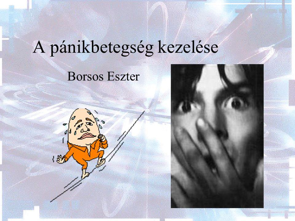 A pánikbetegség kezelése Borsos Eszter