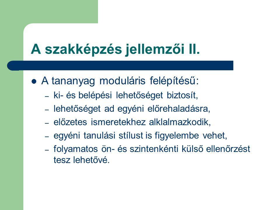 A szakképzés jellemzői II.