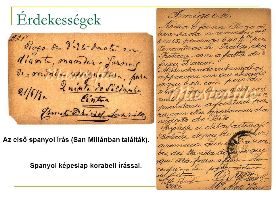 Érdekességek Az első spanyol írás (San Millánban találták). Spanyol képeslap korabeli írással.