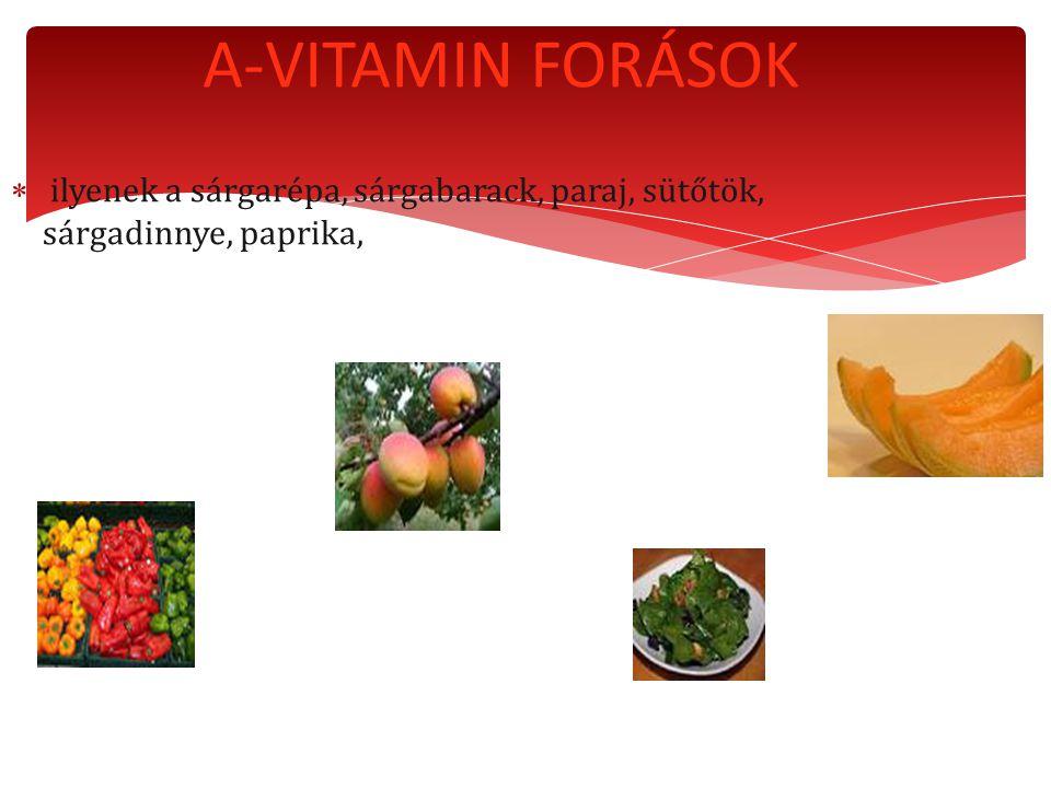  ilyenek a sárgarépa, sárgabarack, paraj, sütőtök, sárgadinnye, paprika, A-VITAMIN FORÁSOK