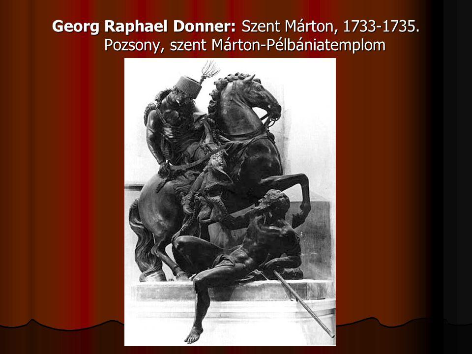 Georg Raphael Donner: Szent Márton, 1733-1735. Pozsony, szent Márton-Pélbániatemplom