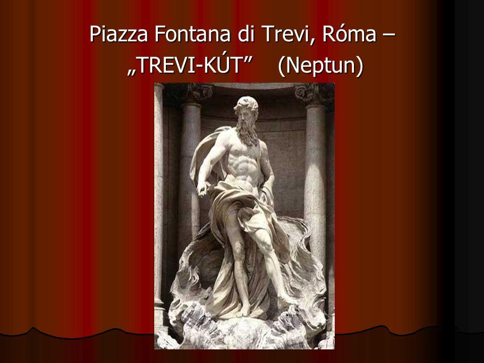 "Piazza Fontana di Trevi, Róma – ""TREVI-KÚT"" (Neptun) ""TREVI-KÚT"" (Neptun)"