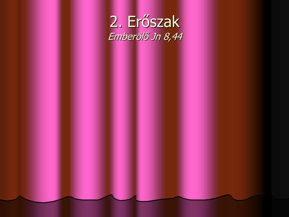 3. A szó bilincsbe verése Megnémít Mt 11,14