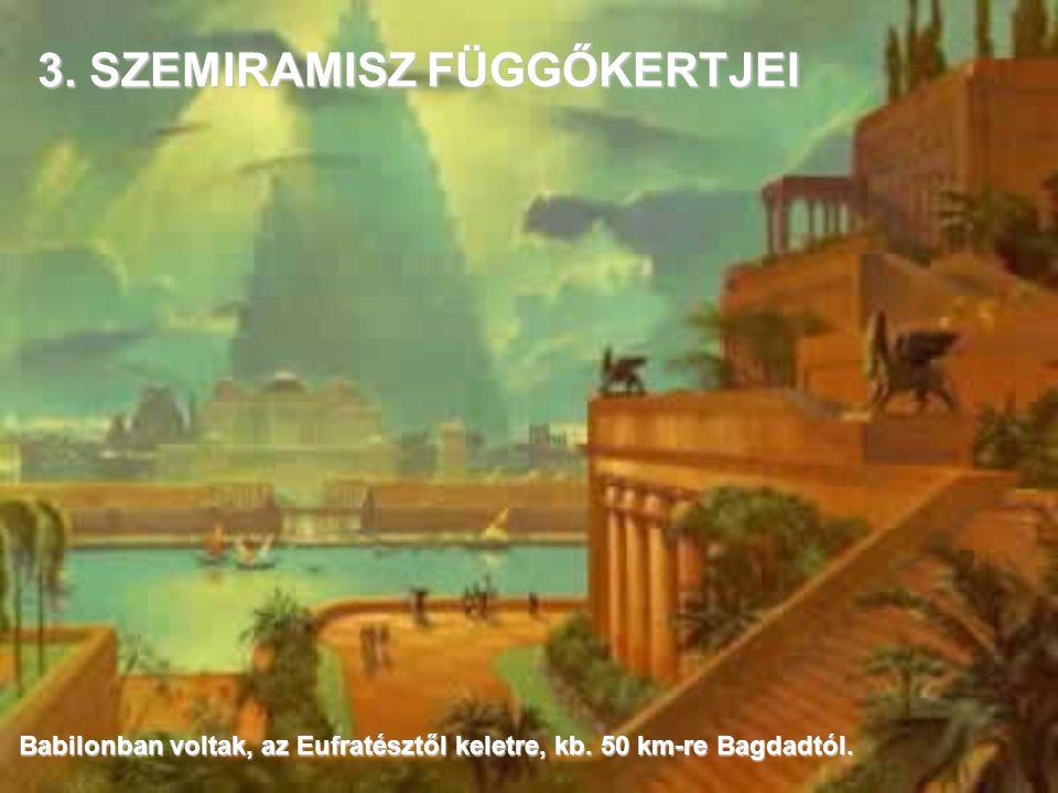 2. ARTEMISZ TEMPLOMA Efesz-ben volt, (az ókorban), a mai Törökország területén, Selkuc városa mellett.