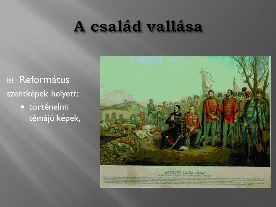  Református szentképek helyett:  történelmi témájú képek,