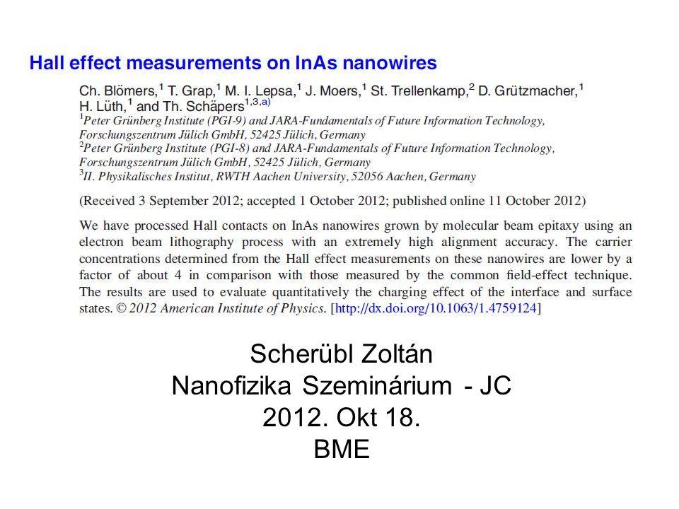 Scherübl Zoltán Nanofizika Szeminárium - JC 2012. Okt 18. BME