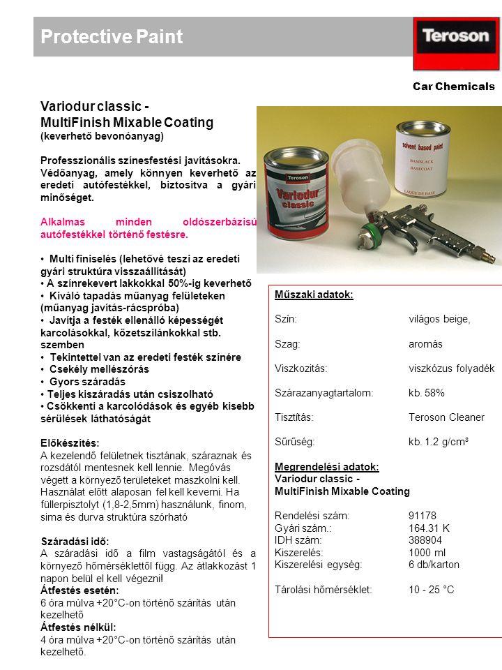 Protective Paint Car Chemicals Variodur classic - MultiFinish Mixable Coating (keverhető bevonóanyag) Professzionális színesfestési javításokra.