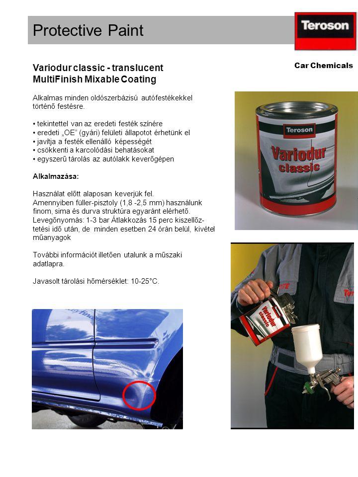 Protective Paint Car Chemicals Variodur classic - translucent MultiFinish Mixable Coating Alkalmas minden oldószerbázisú autófestékekkel történő festésre.