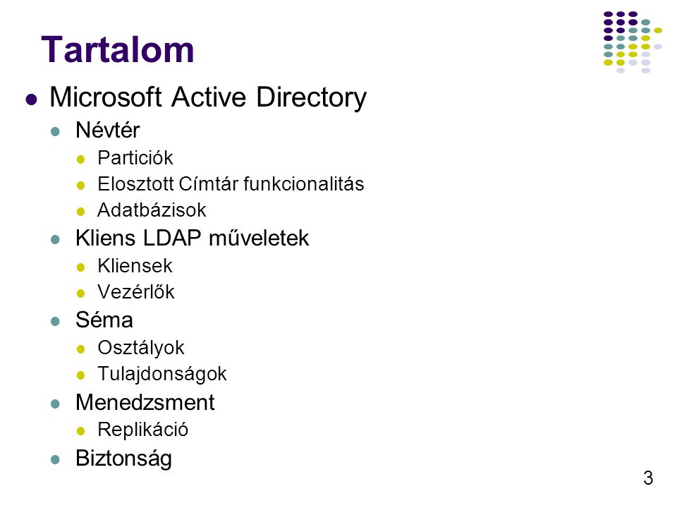 4 Active Directory NT 4.0 Lapos névtér (netbios) Csak azonositás AcitveDirectory RFC kompatibilis LDAP cimtár Platform függő (Win200, Win2003) Inkább menedzsment eszköz mint cimtár Nagyon jól integrált megoldás Kliens menedzsment (jogok, programok,…) Cimjegyzék Digitális bizonyitványok, …