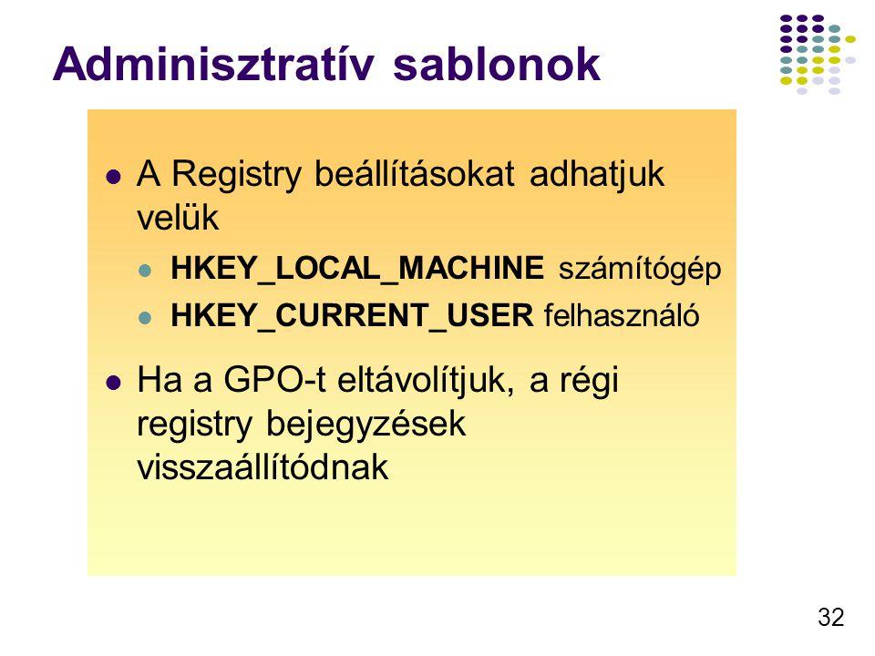 33 Sablonok feldolgozása Registry.pol fájlok tartalmazzák az új értékeket GPO List 11 A gép elindul a felhasználó belép, az LDAP-ban lekéri a szükséges házirend azonosítókat A kliens a SYSVOL megosztáshoz csatlakozik és letölti a Registry.pol fájlokat Sysvol Registry.pol GPT 22 A klines módosítja a megfelelő registry alfát (HKLM and HKCU) Registry.pol HKCU Registry.pol HKLM 33 Bejelentkezési ablak megjelenik4