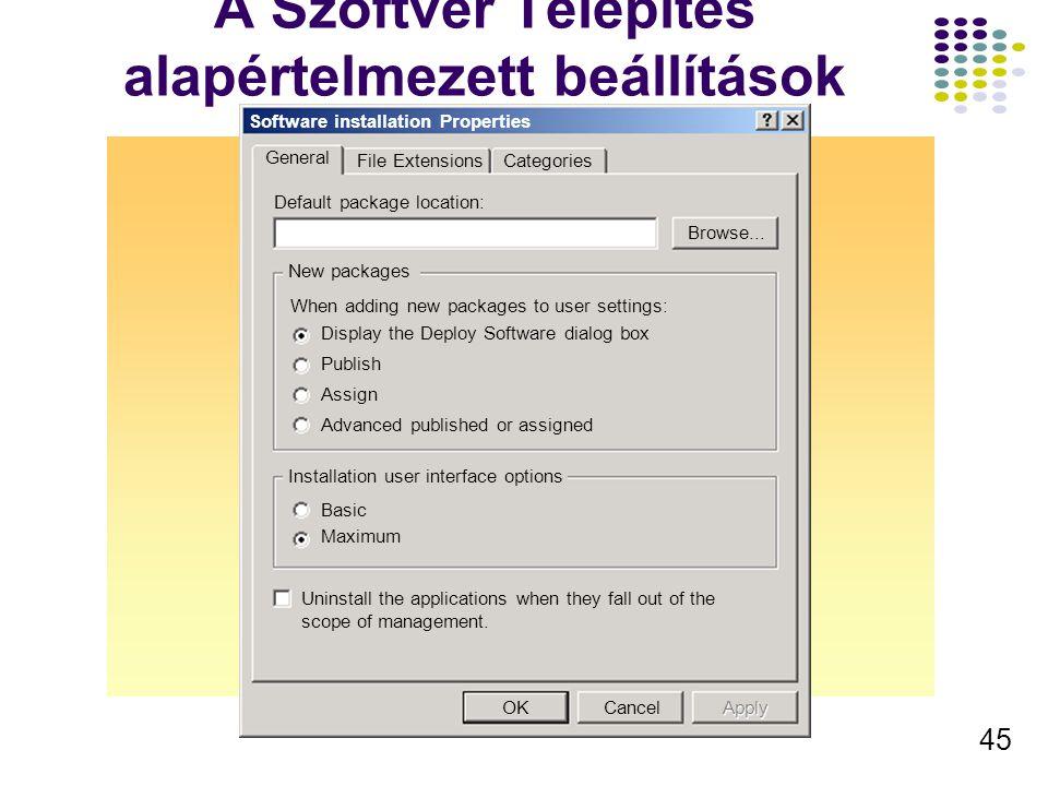 46 Szoftver változatok használata North America GPO Angol szótár Paris GPO FranciaSzótár Bonn GPO NémetSzótár Egy példány a szerveren