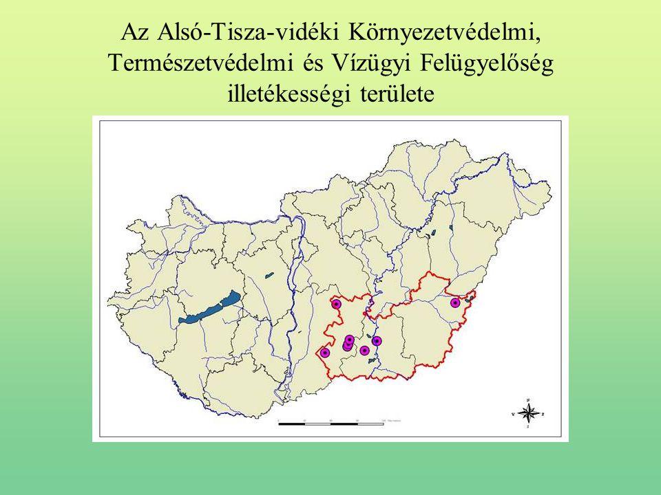 Az Alsó-Tisza-vidéki Környezetvédelmi, Természetvédelmi és Vízügyi Felügyelőség illetékességi területe