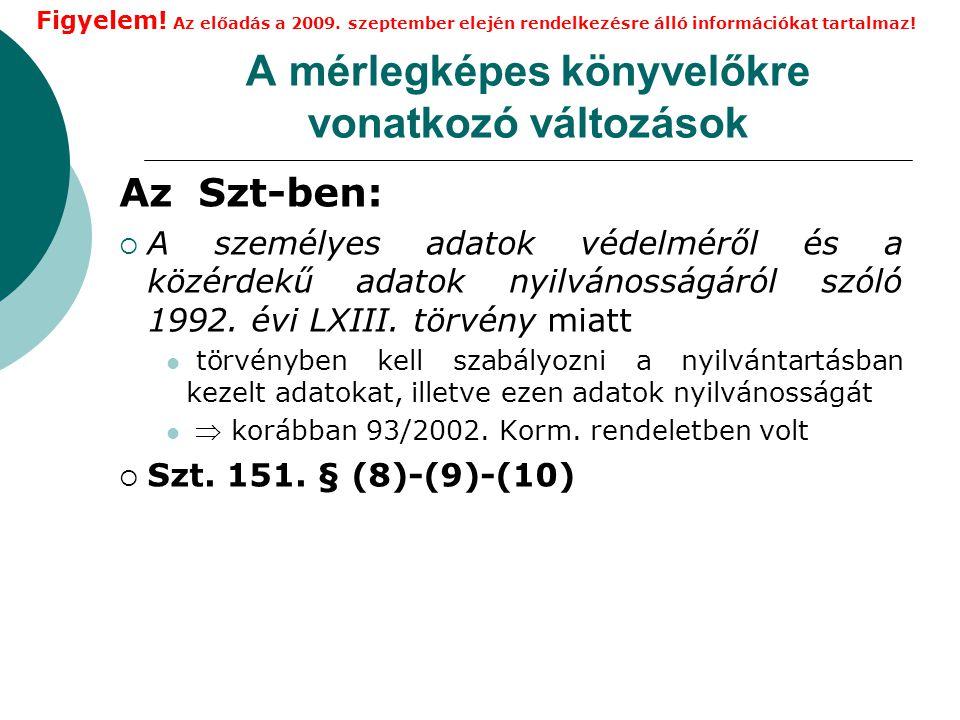 Könyvvezetési szabályok 7.A 0. számlaosztály nyilvántartási számláinak bővülése  018.