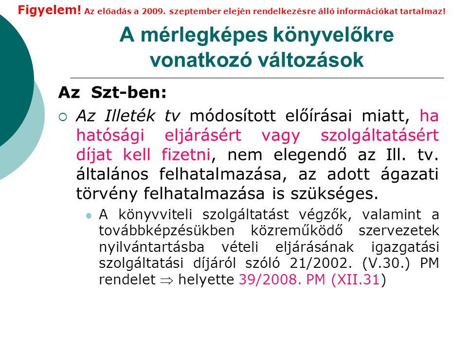 A gazdasági vezetőkre vonatkozó változások Ámr.módosításában  Ámr.
