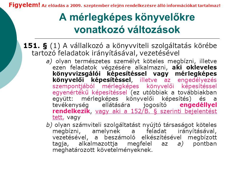A gazdasági vezetőkre vonatkozó változások Ámr.módosításában  18/B.