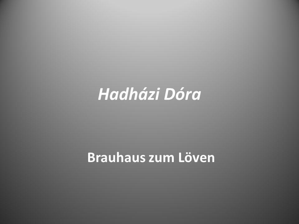 Hadházi Dóra Brauhaus zum Löven