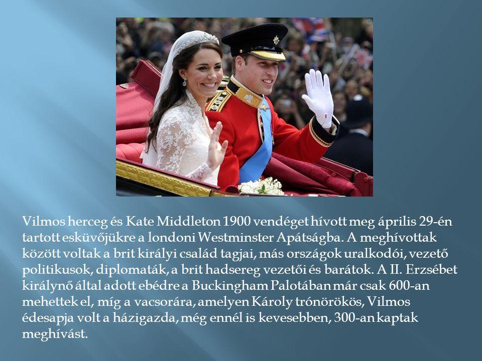 Vilmos herceg és Kate Middleton 1900 vendéget hívott meg április 29-én tartott esküvőjükre a londoni Westminster Apátságba.