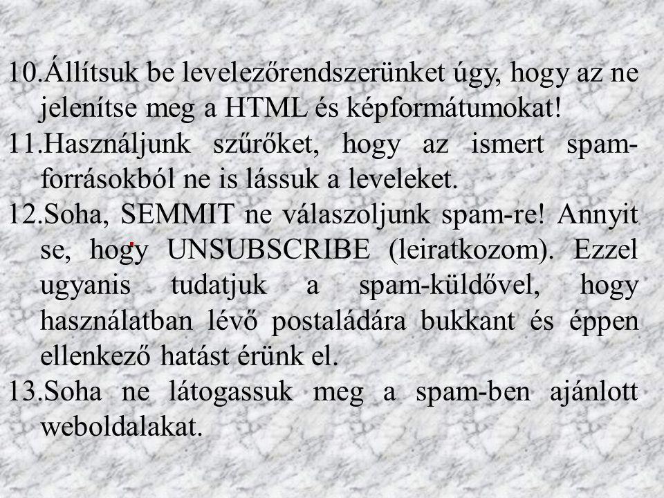 10.Állítsuk be levelezőrendszerünket úgy, hogy az ne jelenítse meg a HTML és képformátumokat.