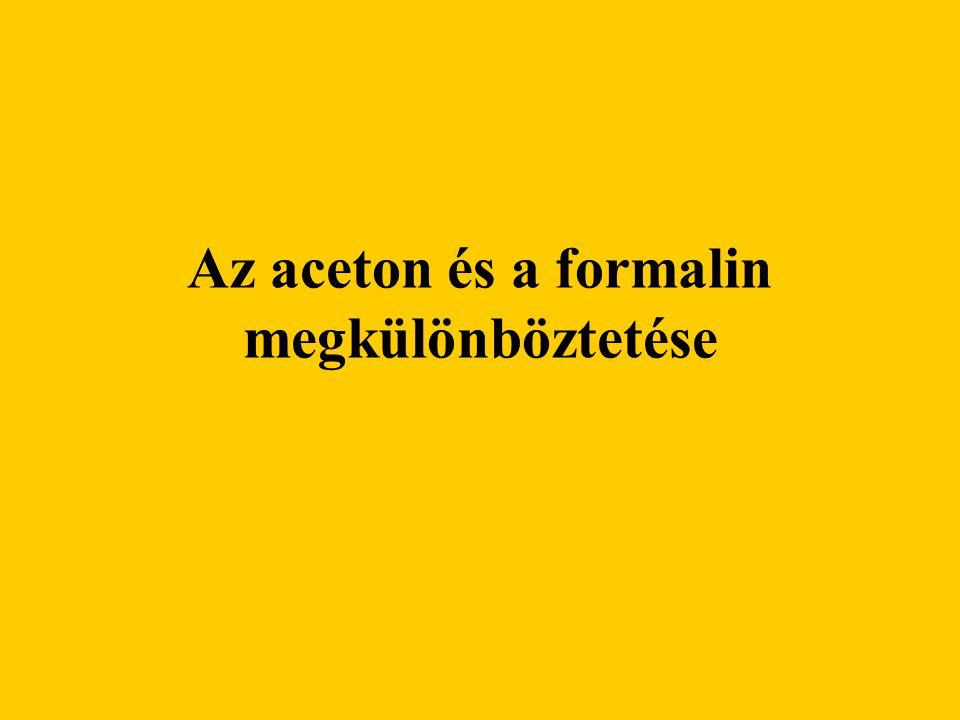 Az aceton és a formalin megkülönböztetése