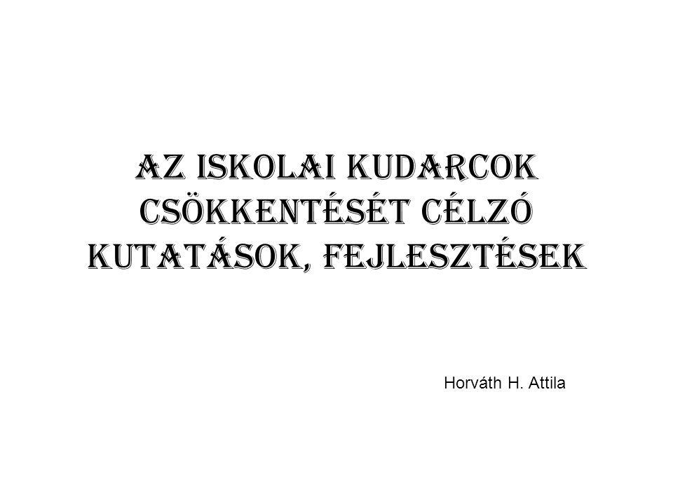 Az iskolai kudarcok csökkentését célzó kutatások, fejlesztések Horváth H. Attila
