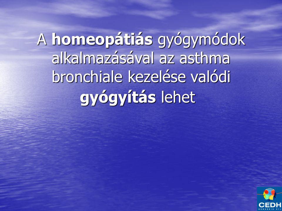 A homeopátiás gyógymódok alkalmazásával az asthma bronchiale kezelése valódi gyógyítás lehet