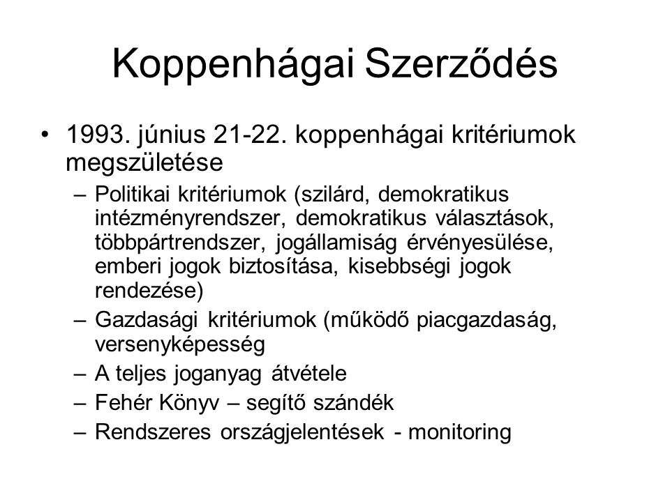 Koppenhágai Szerződés 1993.június 21-22.