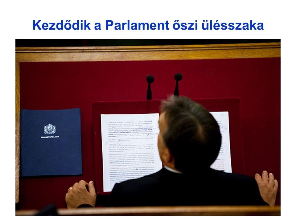 19 Kezdődik a Parlament őszi ülésszaka