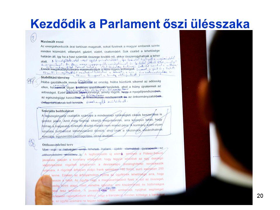 20 Kezdődik a Parlament őszi ülésszaka