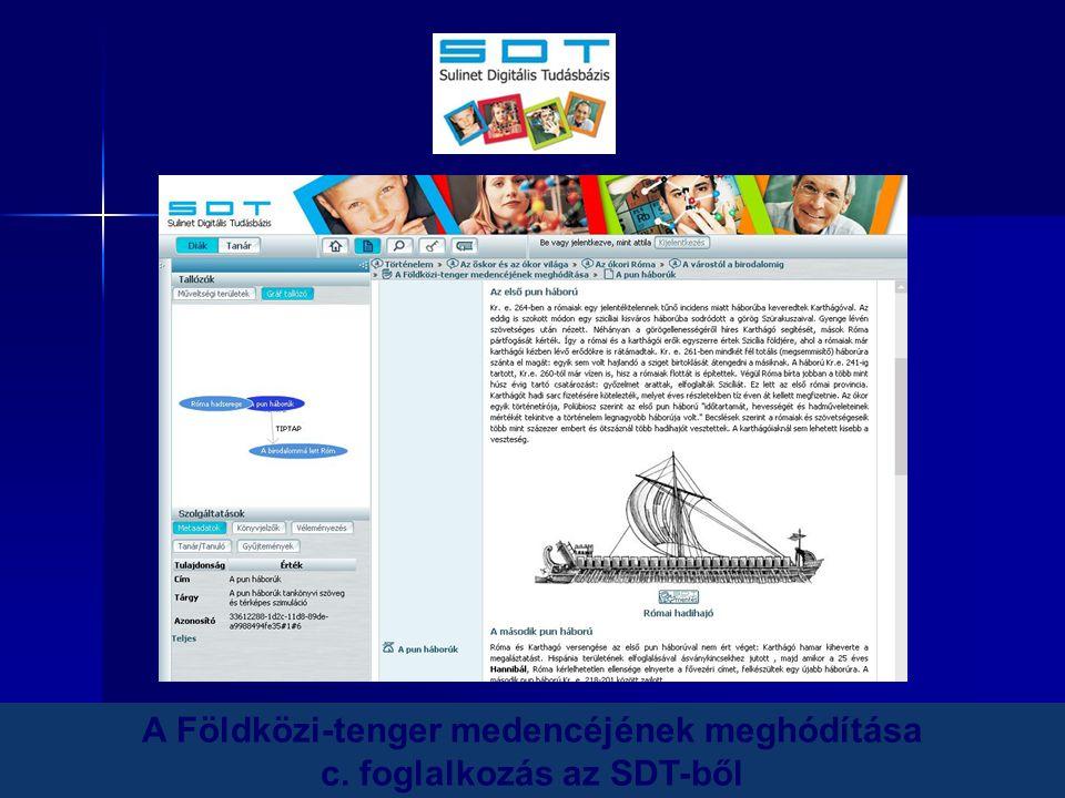 22 A Földközi-tenger medencéjének meghódítása c. foglalkozás az SDT-ből