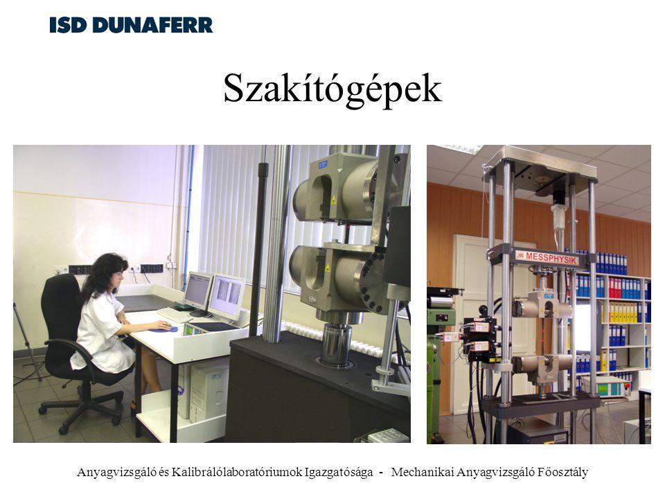 Anyagvizsgáló és Kalibrálólaboratóriumok Igazgatósága - Mechanikai Anyagvizsgáló Főosztály Szakítógépek