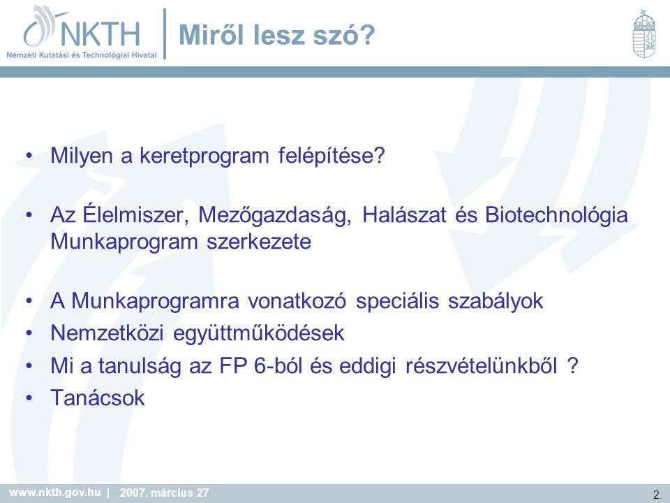 www.nkth.gov.hu | 13.2007. március 27 Munkaprogram szerkezet: I.