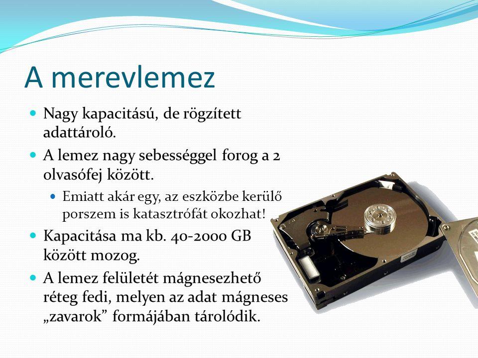 """Hordozható merevlemezek Gyakori megoldás: a mobilrack A lemez egy külön """"fiókba van csomagolva Másik megoldás: Külső merevlemezek Gyakorlatilag egy hagyományos merevlemezt csomagolnak egy házba egy USB vagy FireWire átalakítóval Újabb megoldás az eSATA – a számítógép SATA-portját vezetik ki külső csatlakozóra."""