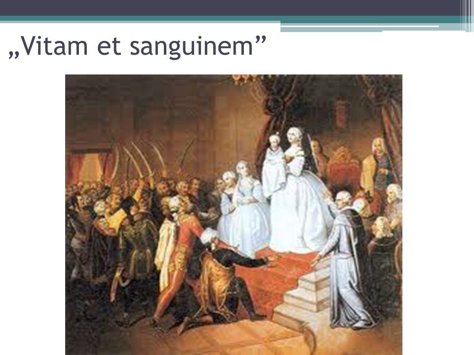 """""""Vitam et sanguinem"""