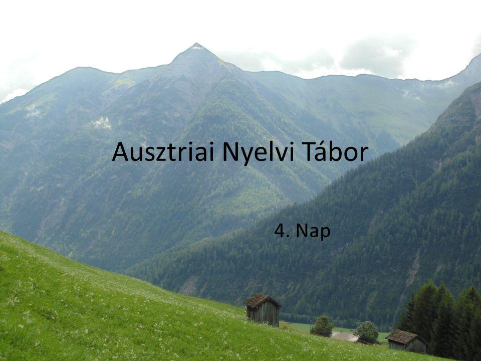 Ausztriai Nyelvi Tábor 4. Nap