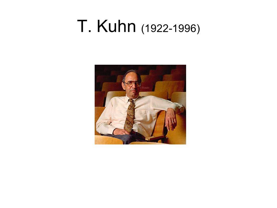 T. Kuhn (1922-1996)
