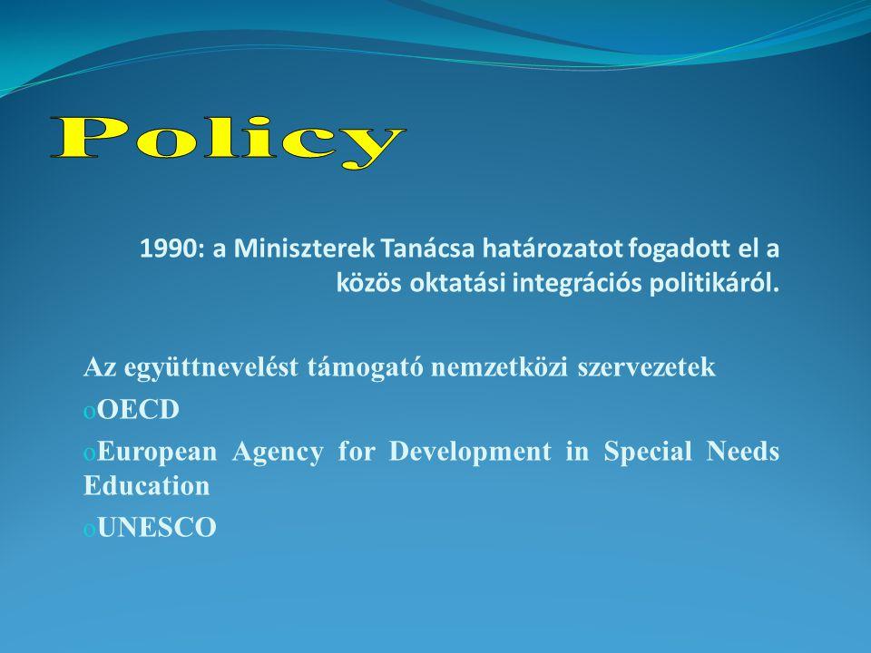 1990: a Miniszterek Tanácsa határozatot fogadott el a közös oktatási integrációs politikáról.