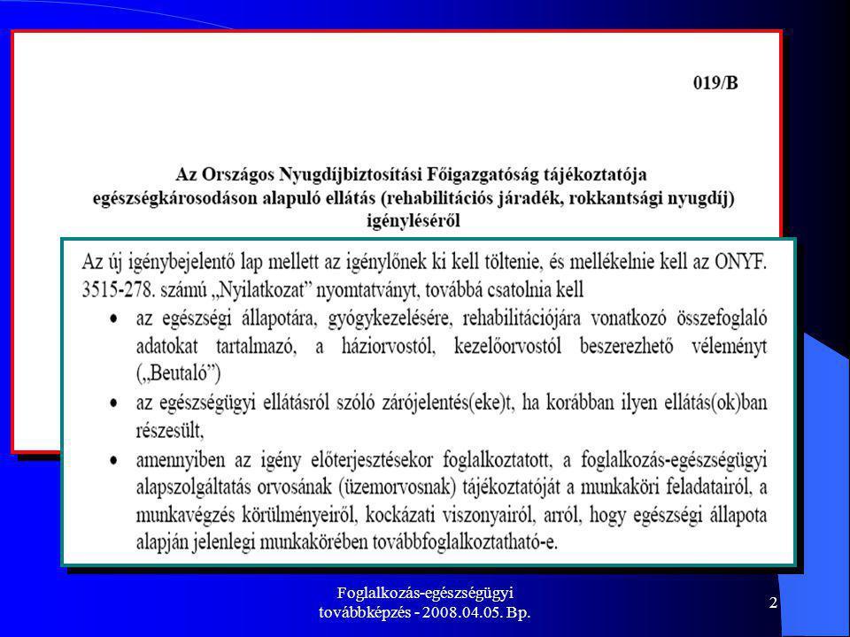 Foglalkozás-egészségügyi továbbképzés - 2008.04.05. Bp. 2
