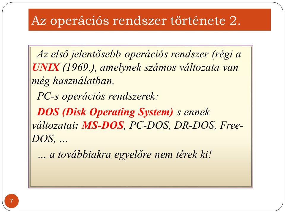 Az operációs rendszer csoportosítása 1.Felület szerint: 1.