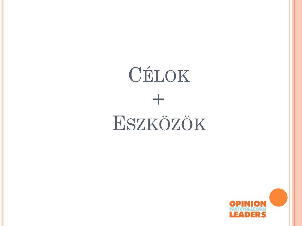 C ÉLOK + E SZKÖZÖK