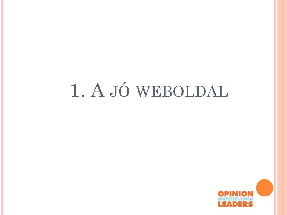 1. A JÓ WEBOLDAL