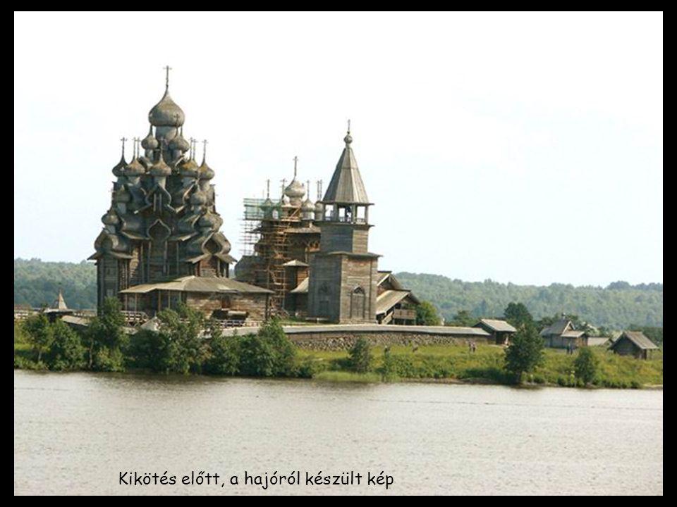 Mai megállóhelyünk Kizsi (oroszul: Кижи).